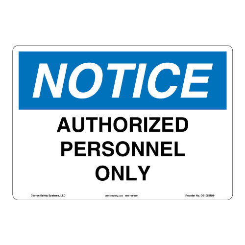 Notice/Authorized Personnel Only Sign (OS1052NH-)