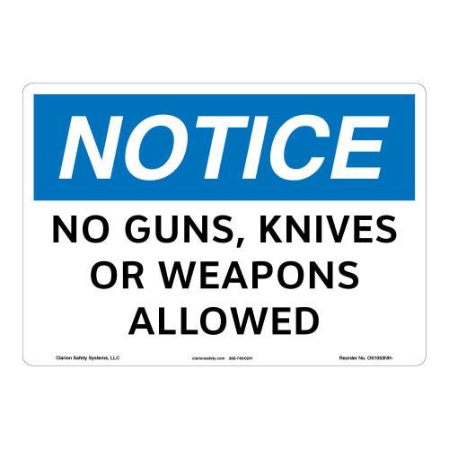 Notice/No Guns Knives Sign (OS1053NH-)
