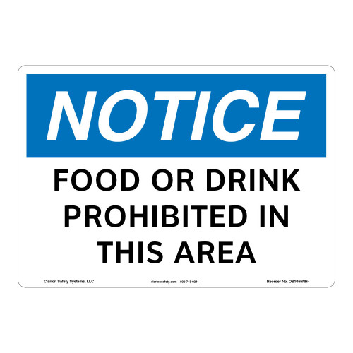 Notice/Food Or Drink Prohibited Sign (OS1055NH-)