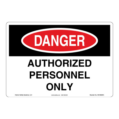 Danger/Authorized Personnel Sign (OS1062DH-)