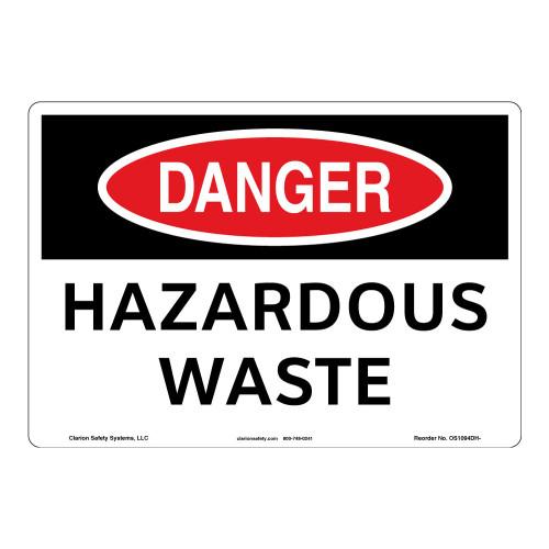 Danger/Hazardous Waste Sign (OS1094DH-)
