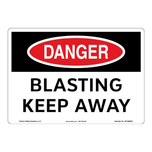 Danger/Blasting Keep Away Sign (OS1098DH-)
