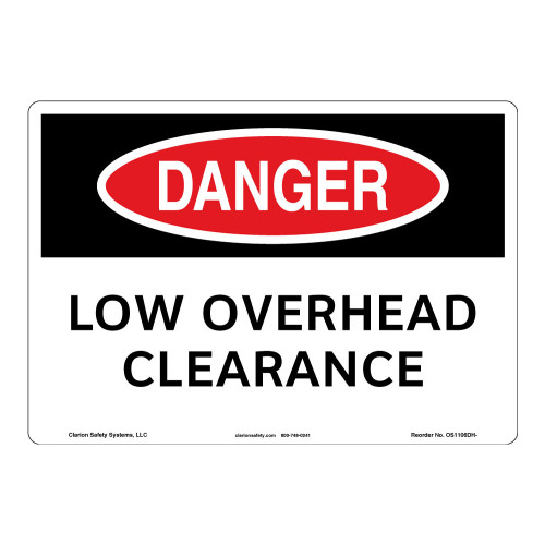 Danger/Low Overhead Clearance Sign (OS1106DH-)