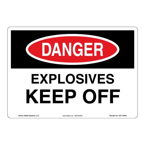 Danger/Explosives Keep Off Sign (OS1118DH-)