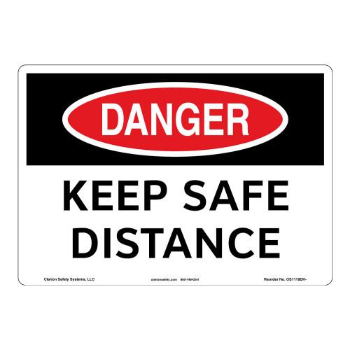 Danger/Keep Safe Distance Sign (OS1119DH-)