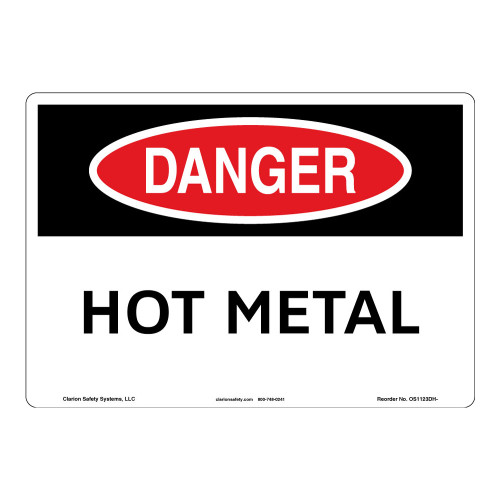Danger/Hot Metal Sign (OS1123DH-)