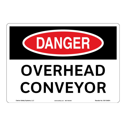 Danger/Overhead Conveyor Sign (OS1124DH-)