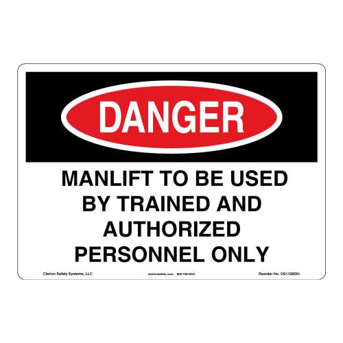 Danger/Manlift Sign (OS1128DH-)