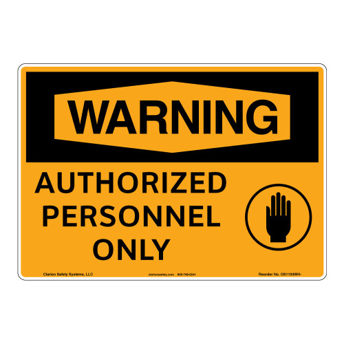 Warning/Authorized Personnel Sign (OS1134WH-)