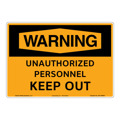Warning/Unauthorized Personnel Keep Out Sign (OS1139WH-)