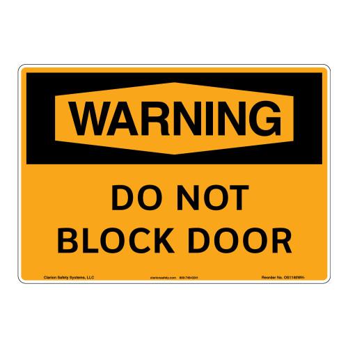 Warning/Do Not Block Door Sign (OS1140WH-)