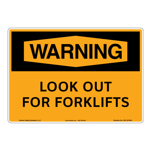 Warning/Look Out For Forklifts Sign (OS1157WH-)