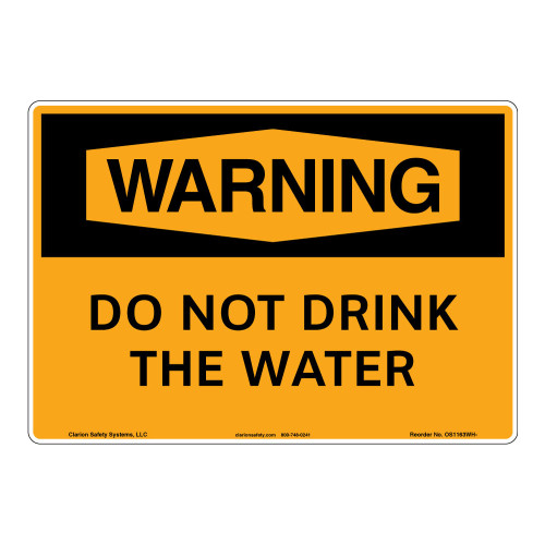 Warning/Do Not Drink the Water Sign (OS1163WH-)