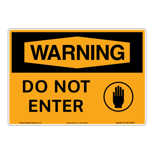 Warning/Do Not Enter Sign (OS1164WH-)