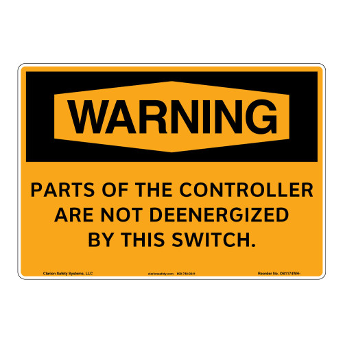 Warning/Controller Not Deenergized Sign (OS1174WH-)