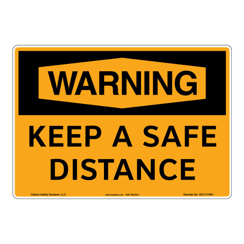 Warning/Keep a Safe Distance Sign (OS1177WH-)