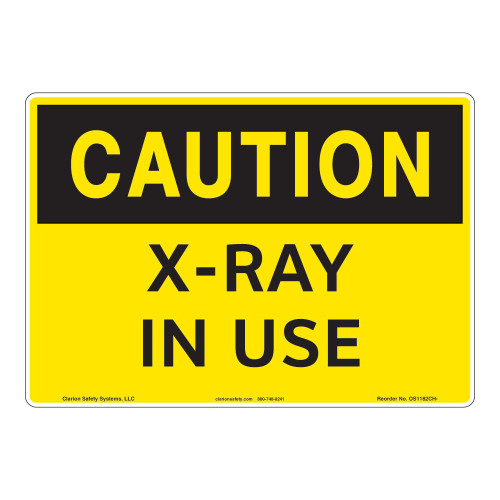 Caution/X-Ray in Use Sign (OS1182CH-)