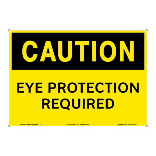 Caution/Eye Protection Required Sign (OS1187CH-)