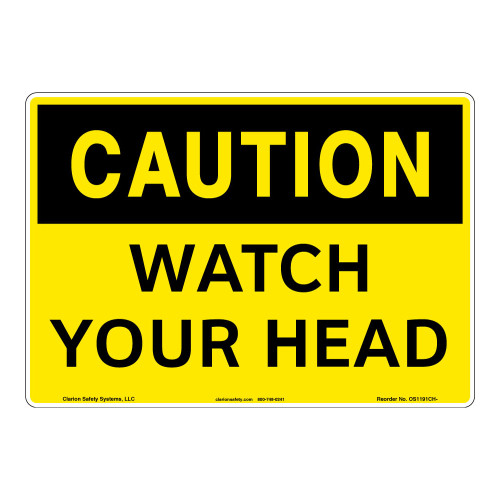 Caution/Watch Your Head Sign (OS1191CH-)
