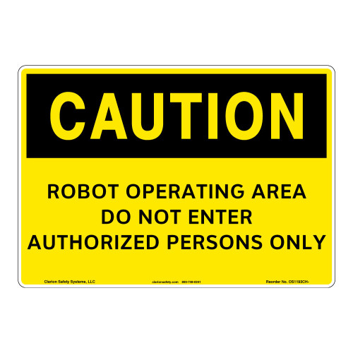 Caution/Robot Operating Area Sign (OS1193CH-)