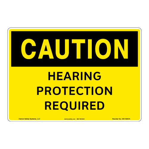 Caution/Hearing Protection Required Sign (OS1194CH-)