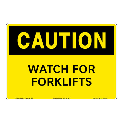 Caution/Watch for Forklifts Sign (OS1197CH-)