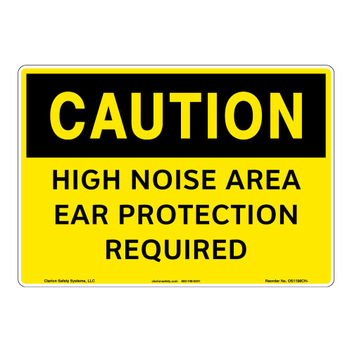 Caution/High Noise Area Sign (OS1198CH-)