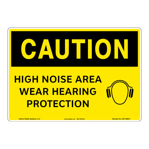 Caution/High Noise Area Sign (OS1199CH-)
