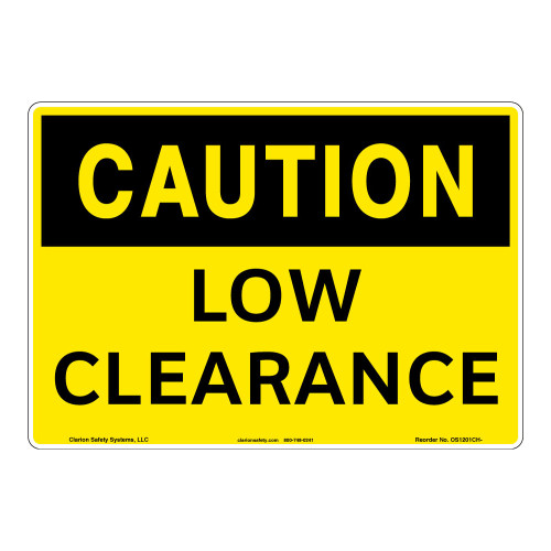 Caution/Low Clearance Sign (OS1201CH-)