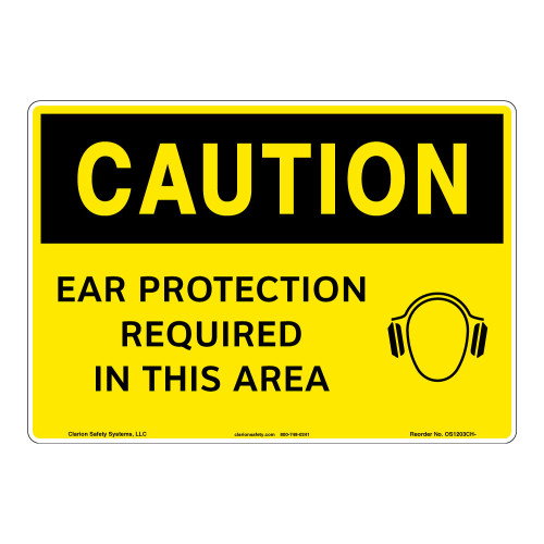 Caution/Ear Protection Required Sign (OS1203CH-)