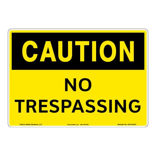 Caution/No Trespassing Sign (OS1216CH-)