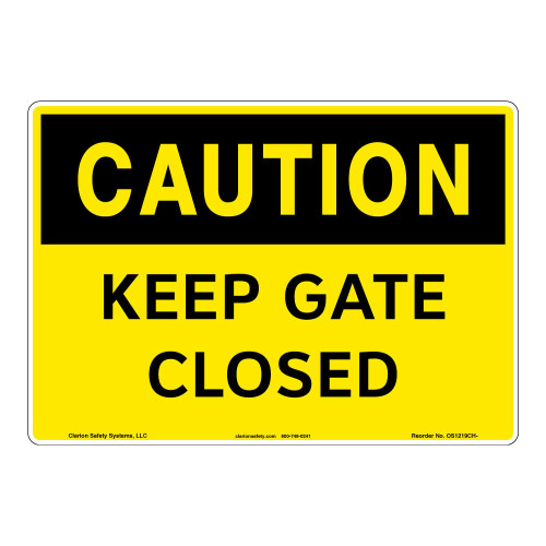 Caution/Keep Gate Closed Sign (OS1219CH-)
