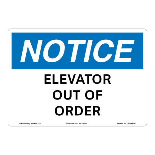 Notice/Elevator Out of Order Sign (OS1233NH-)
