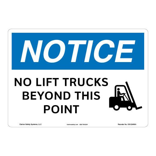 Notice/No Lift Trucks Sign (OS1234NH-)