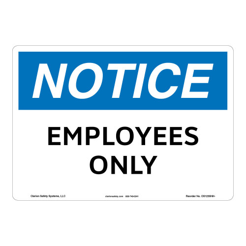 Notice/Employees Only Sign (OS1235NH-)