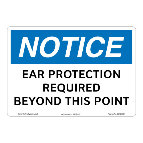 Notice/Ear Protection Sign (OS1236NH-)