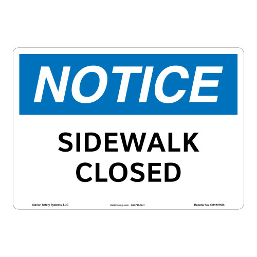 Notice/Sidewalk Closed Sign (OS1237NH-)