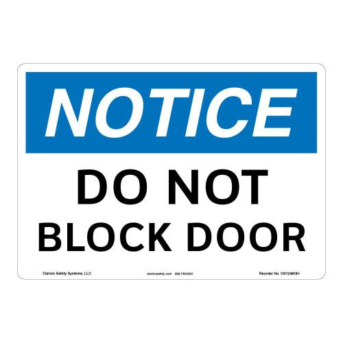 Notice/Do Not Block Door Sign (OS1246NH-)