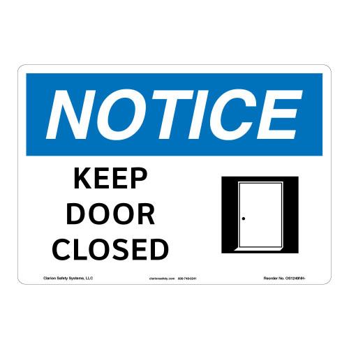 Notice/Keep Door Closed Sign (OS1249NH-)