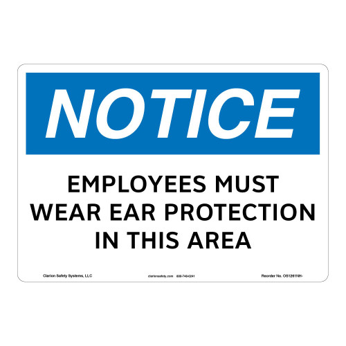 Notice/Employees Must Wear Ear Protection Sign (OS1261NH-)