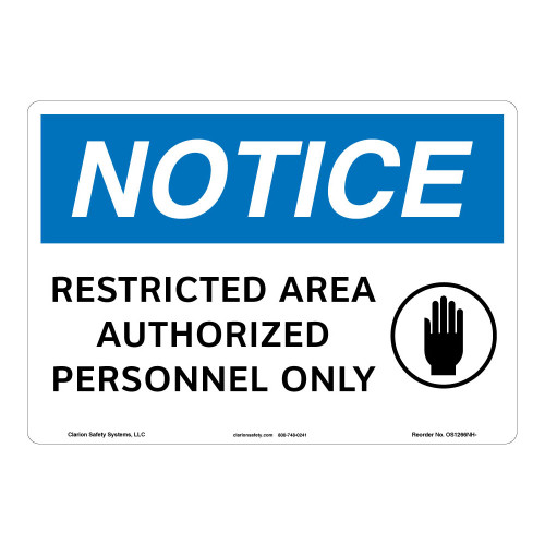 Notice/Restricted Area Sign (OS1266NH-)
