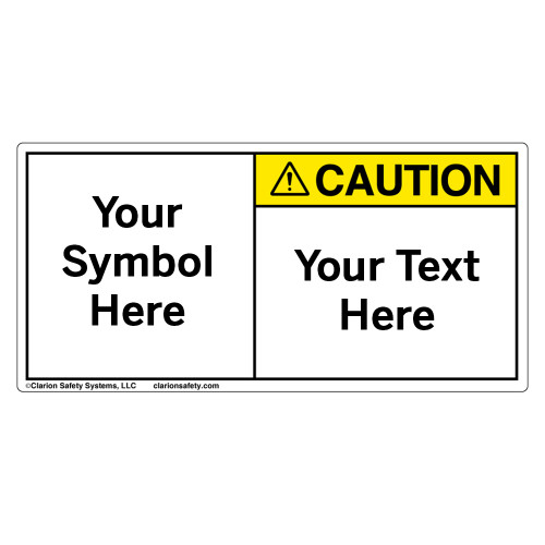 Custom Caution Label
