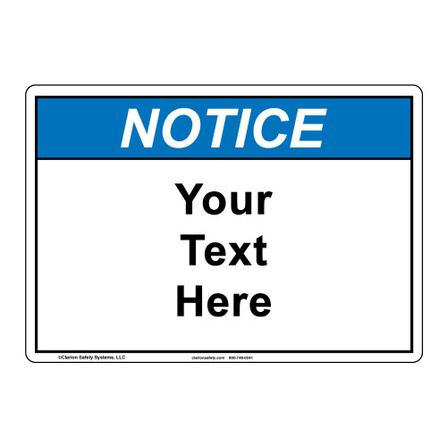Custom Notice Sign