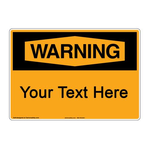Custom OSHA Danger Sign