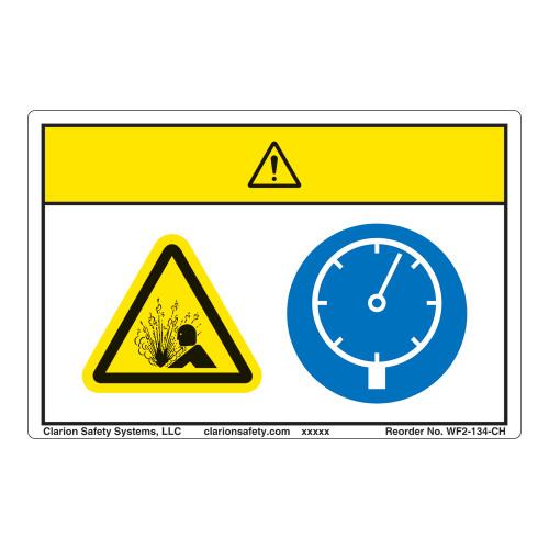 Caution/Pressurized Device Label (WF2-134-CH)