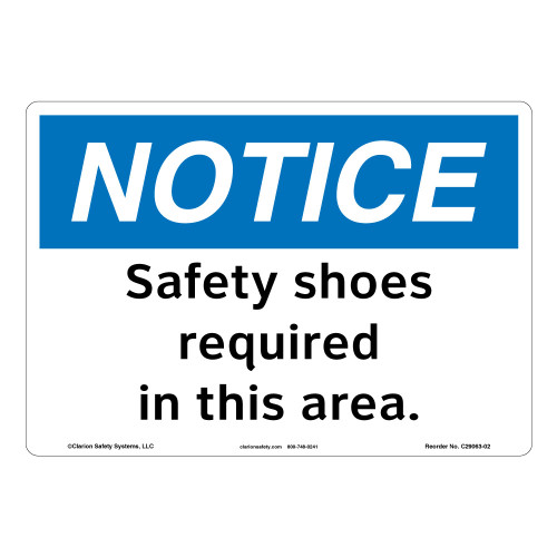 Notice/Safety Shoes Required (C29063-02)