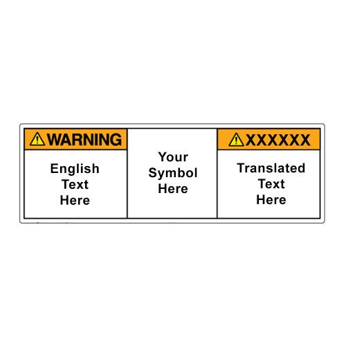 Custom Bilingual Warning Label