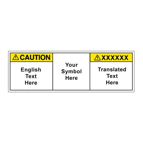 Custom Bilingual Caution Label