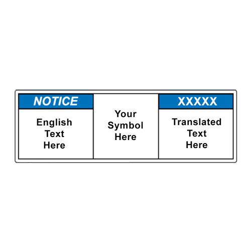 Custom Bilingual Notice Label