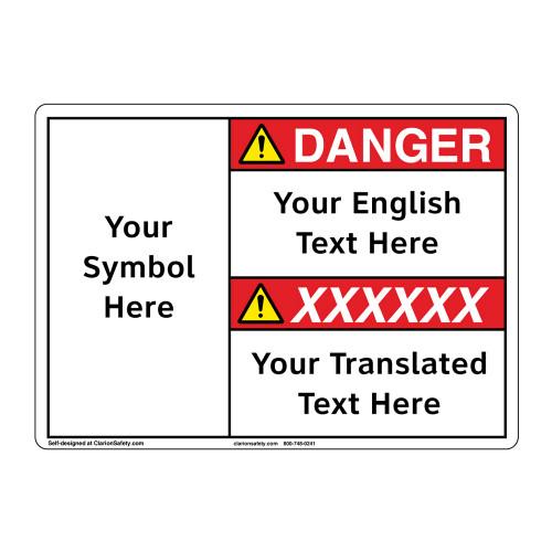 Custom Bilingual Danger Sign